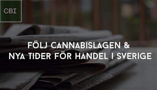 Följ Cannabislagen samt Nya tider för handel i Sverige