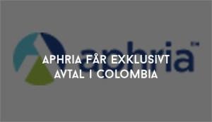 Aphria får exklusivt avtal i Colombia