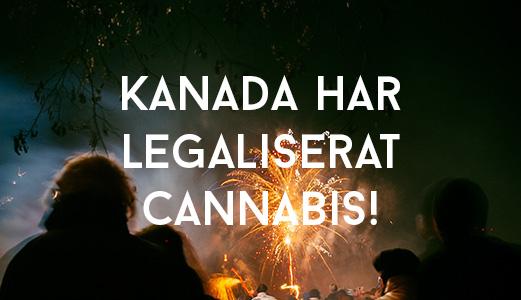 Kanada har legaliserat cannabis!