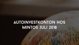 Autoinvestkonton hos Mintos Juli 2018