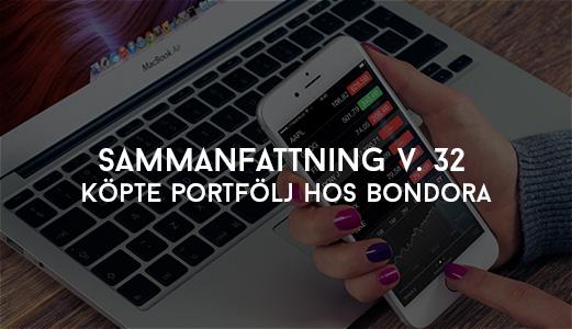 Sammanfattning V. 32 - Köpte portfölj hos Bondora