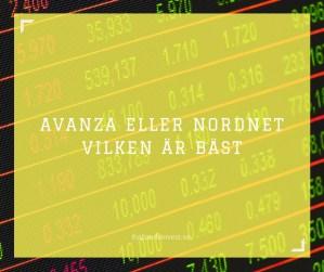 Avanza eller NordNet - Vilken är bäst