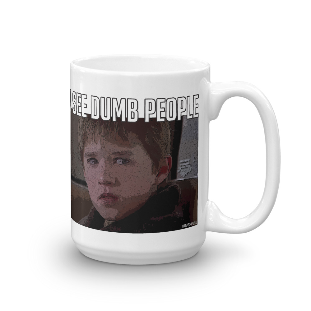 I See Dumb People Coffee Mug