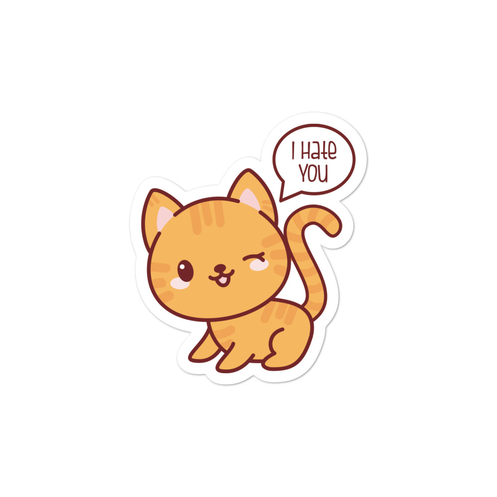 Cat I Hate You Sticker