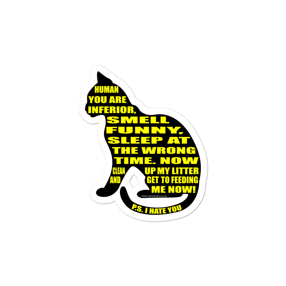 Cats Hate You Sticker