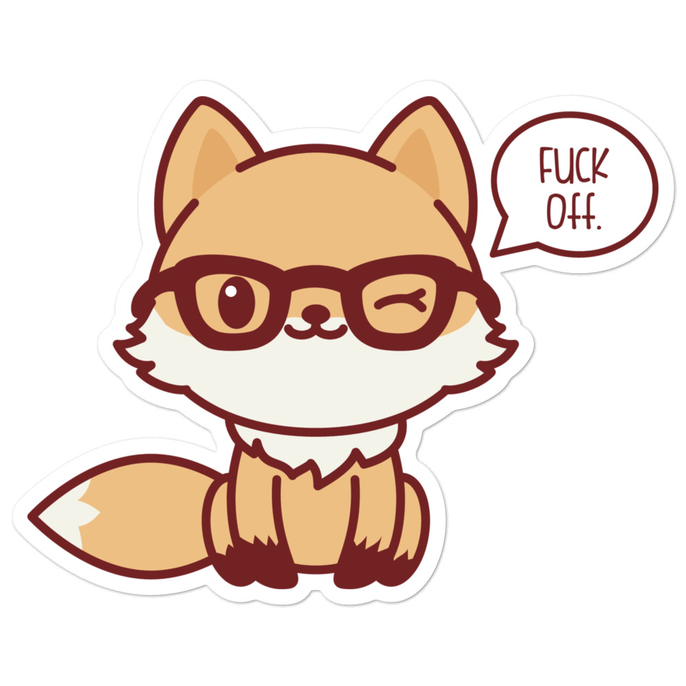 Fox Fuck Off Sticker