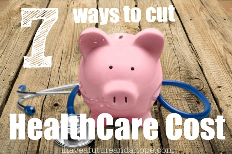 7 Ways to Cut Healthcare Cost
