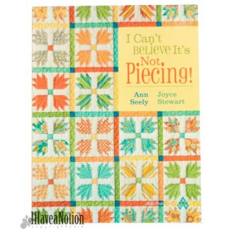 Cover of I Can't Believe it's Not Piecing