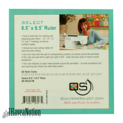 Quilters Select 8.5 inch square ruler lable