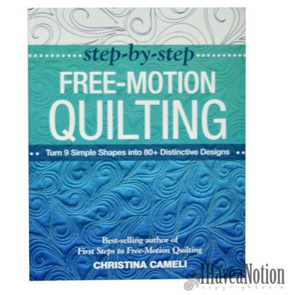 Cover of Step by Step Free Motion Quilting