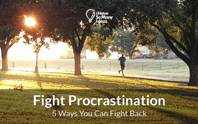 5 Ways you can Fight Back Against Procrastination