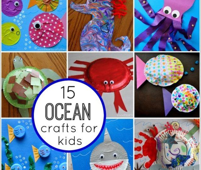 Fantastic Ocean Themed Kids Crafts