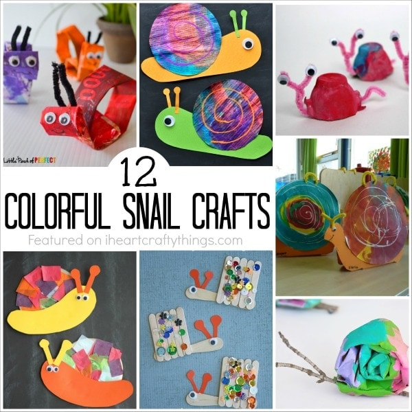 12 Colorful Snail Crafts For Kids I Heart Crafty Things