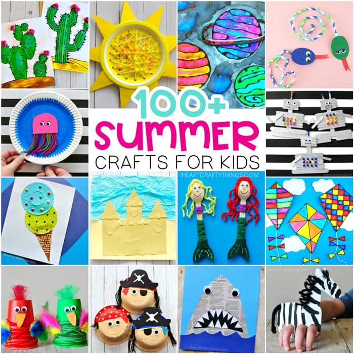 Easy Summer Crafts For Kids 100 Arts And Crafts Ideas For All Ages