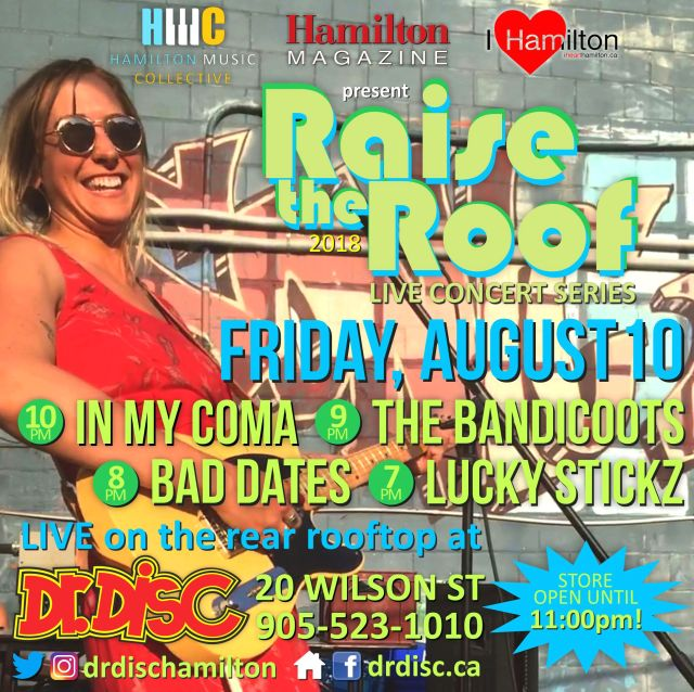 August 2018 lineup of Raise the Roof at Dr. Disc