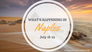 Naples events July 18-23
