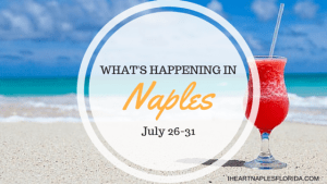 Naples events July 26-31
