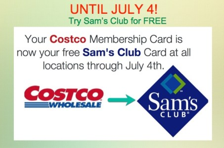 Try Sam's Club for FREE with your Costco Membership