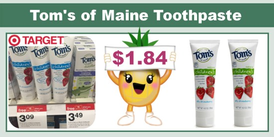 Tom's of Maine Children's Toothpaste Coupon Deal