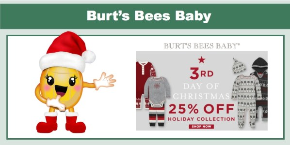 25% off Holiday Collection from Burt's Bees Baby!