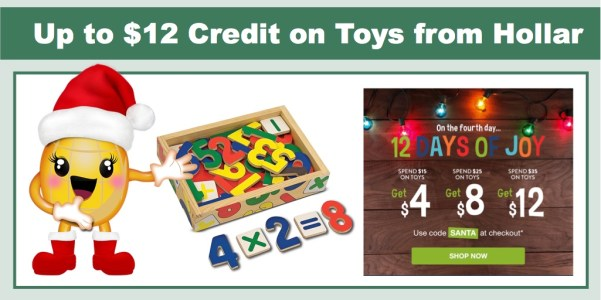 Get up to $12 Credit on Toys from Hollar