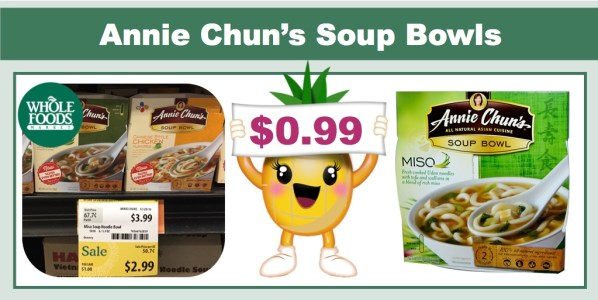 Annie Chun's Soup Bowls Coupon Deal