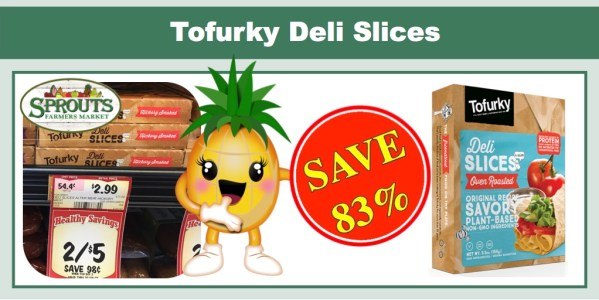 Tofurky Deli Slices Coupon Deal