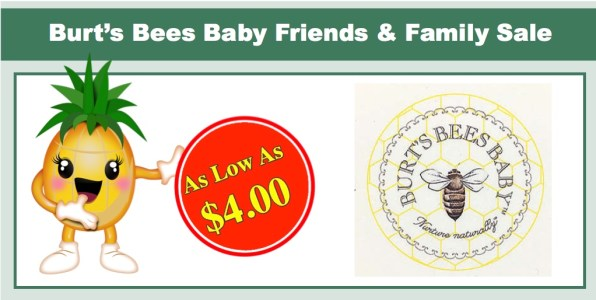 Burt's Bees Baby Friends and Family Sale