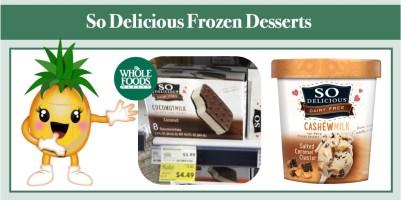 So Delicious Frozen Desserts Coupon Deal