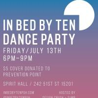 In Bed By Ten: A Monthly Dance Party for a Good Cause