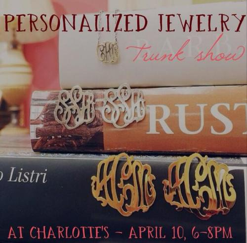 Charlotte's in Cameron Village is hosting a personalized jewelry trunk show on Thursday
