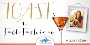Toast to Fall Fashion at Lumina Station