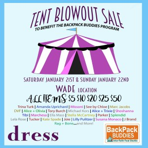 Tent sale at dress. on Wade Avenue in Raleigh to benefit Backpack Buddies