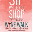Waverly Place Wine Walk Returns