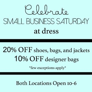Small Business Saturday at dress. in Raleigh