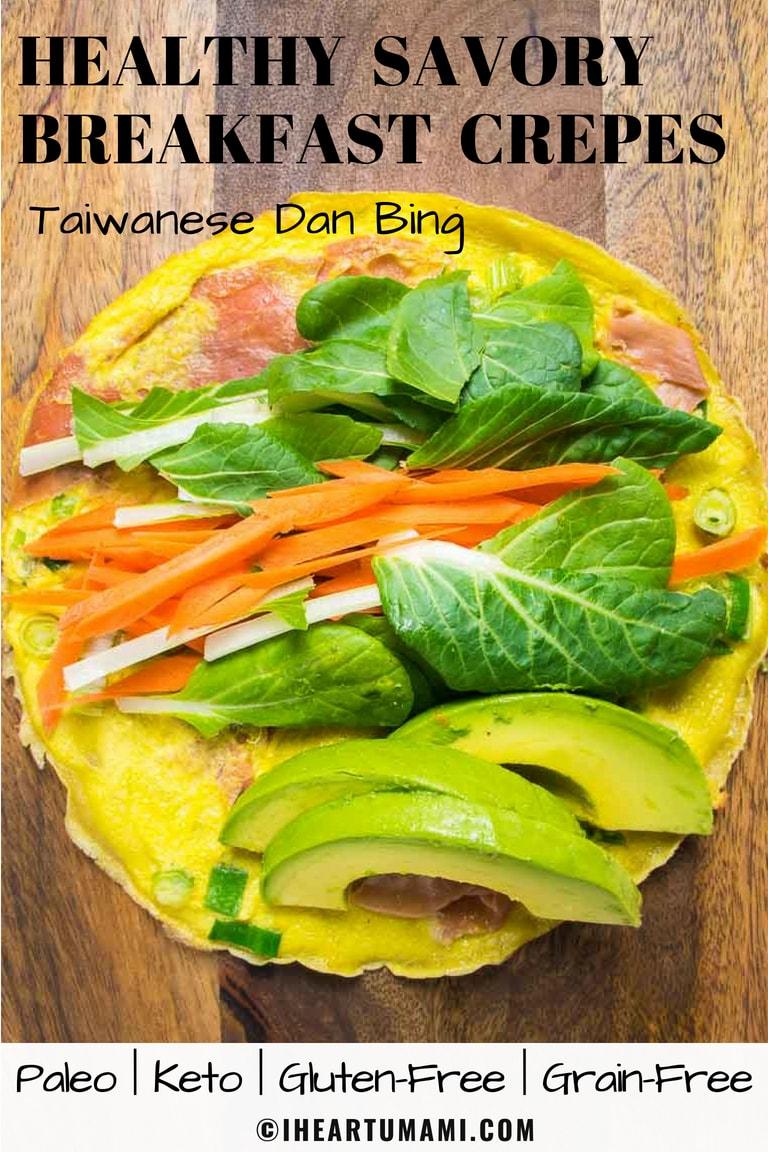 Paleo breakfast Dan Bing Taiwanese Breakfast Crepes recipe.
