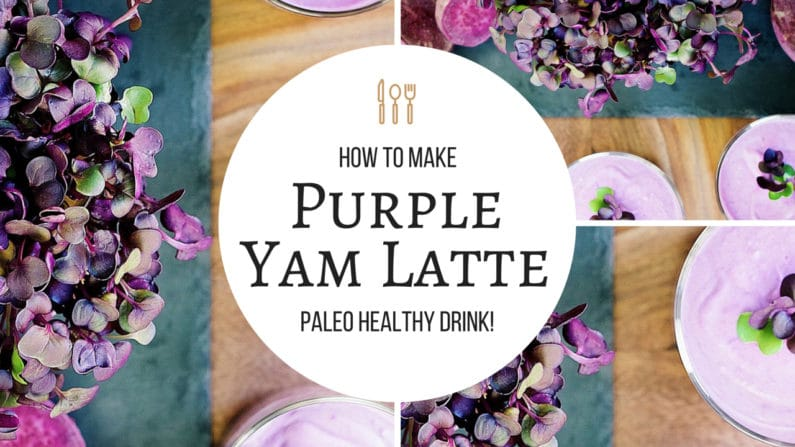 Purple Yam Latte – Healthy Breakfast Smoothie (Paleo,Whole30)