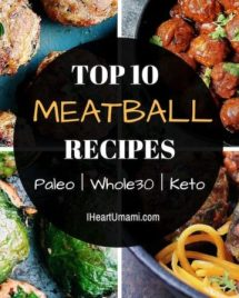 10 of my readers favorite Paleo, Whole30, and low carb meatball recipes, packed with mouthwatering Asian-inspired paleo flavor. If you love meatballs, follow the link to save all 10 of them in 1 place for you and the family !