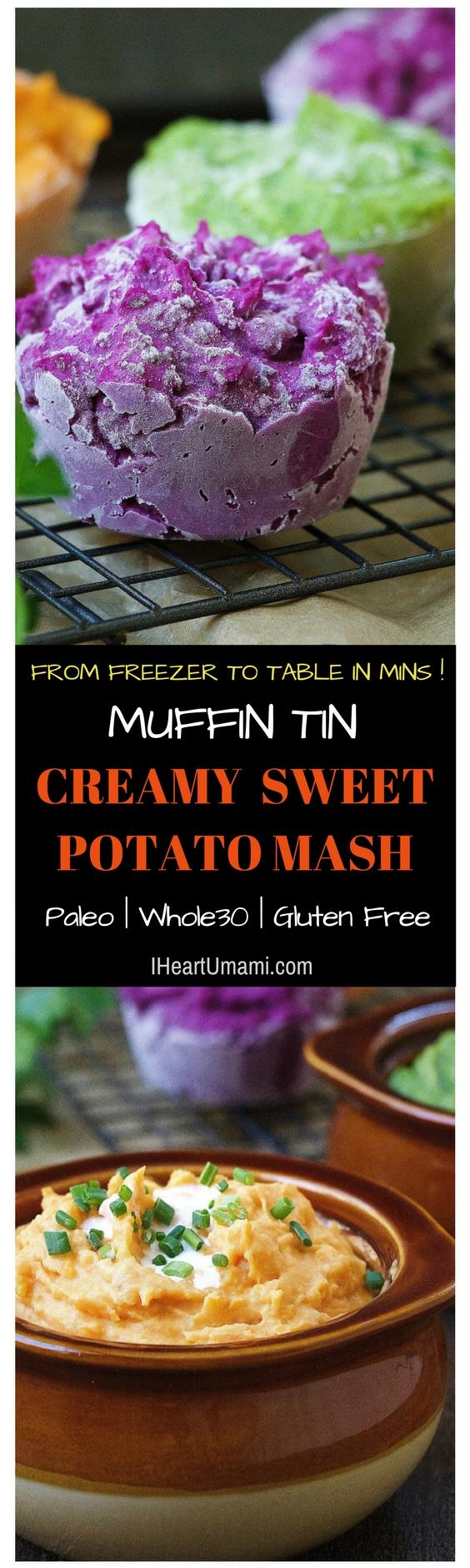 Easy make ahead Whole30 Paleo Muffin Tin Sweet Potato Mash for quick weeknight meals that are perfect for meal prep and batch cooking. From freezer to table served in minutes ! Check out both Instant Pot and oven versions. No more watery and soggy Sweet Potato Mash ! Click in to find out more !