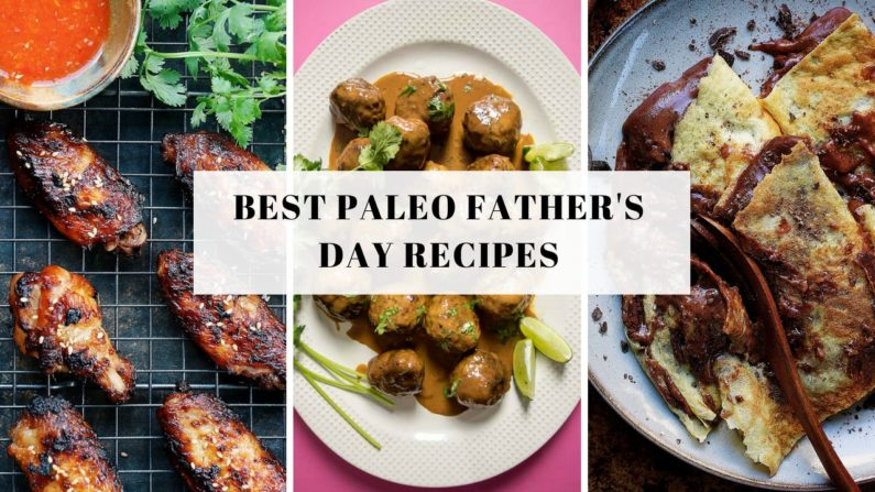 Paleo Father's Day Recipes