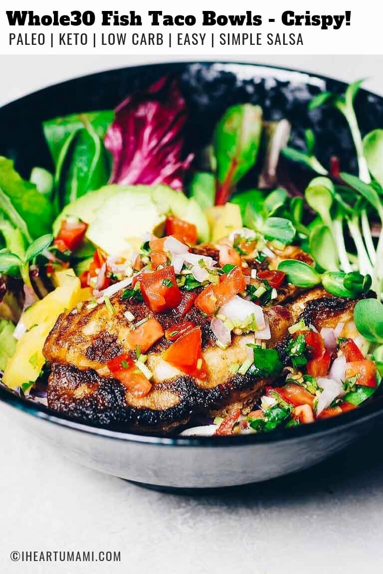 Whole30 fish taco bowls with tempura fish fillets and salsa sauce.