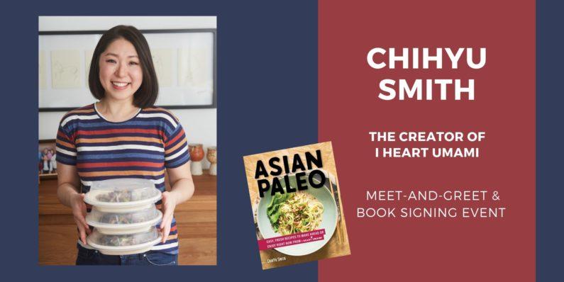 ChihYu Smith I Heart Umami Asian Paleo Book Signing Event
