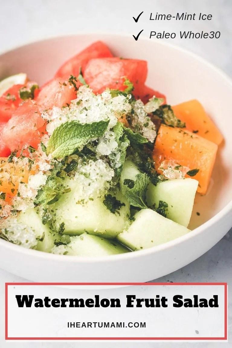 Watermelon Salad with fruits and mint I Heart Umami Paleo Whole30