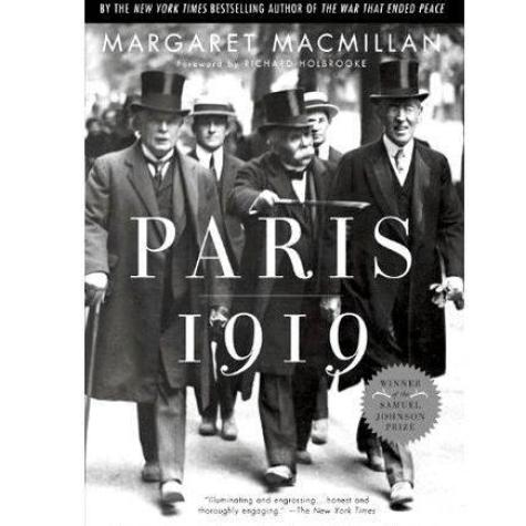 Margaret macmillan paris 1919 thesis writing lived day