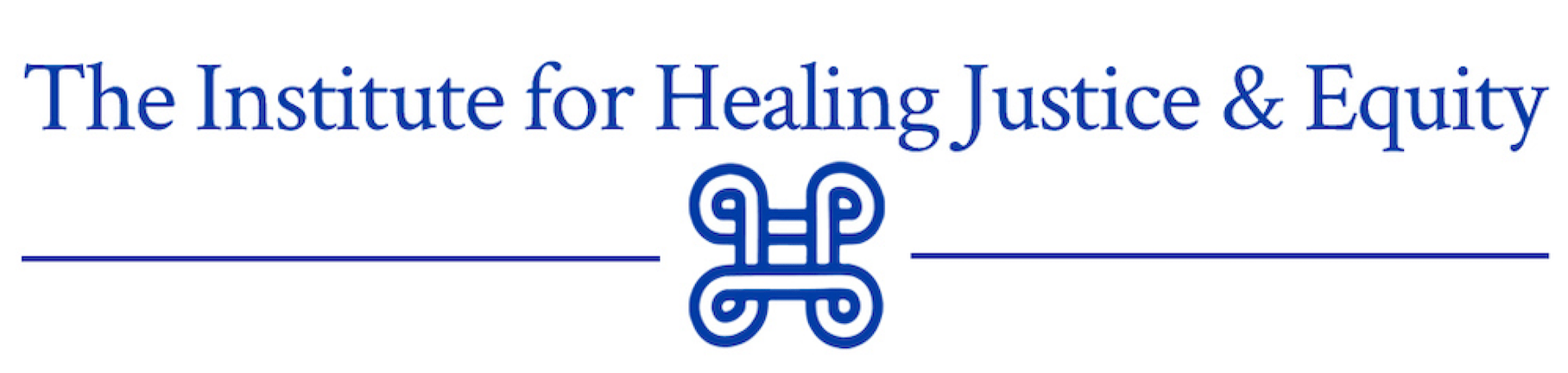 Institute for Healing Justice and Equity