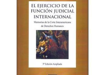 El ejercicio de la Función Judicial Internacional (Antonio Cançado Trindade), 5th expanded edition