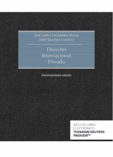 Nueva edición de «Derecho internacional privado» de J. C. Fernández Rozas y S. A. Sánchez Lorenzo