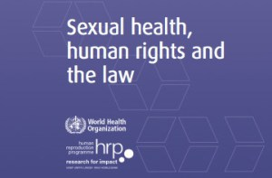 WHO: Sexual health, human rights and the law