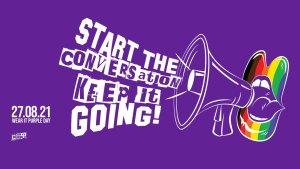 """Start the conversation, keep it going"", Wear It Purple Day, 2021"
