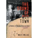 Brett-Milano-The-Sound-of-Our-Town Boston Concert Schedule